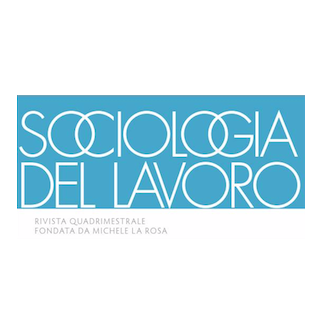 Call for paper: Sociologia del lavoro – Special Issue  POVERTY,  WORK, AND HOUSEHOLDS:  ANALYTICAL PERSPECTIVE ON THE WORKING POOR  AND NEW INDICATORS