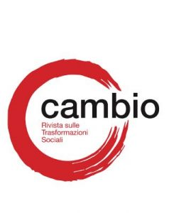 CAMBIO - The Paradigm of Informality in Contemporary Capitalism ( Edited by: Patrick Cingolani, Domenica Farinella, Fabio Mostaccio)