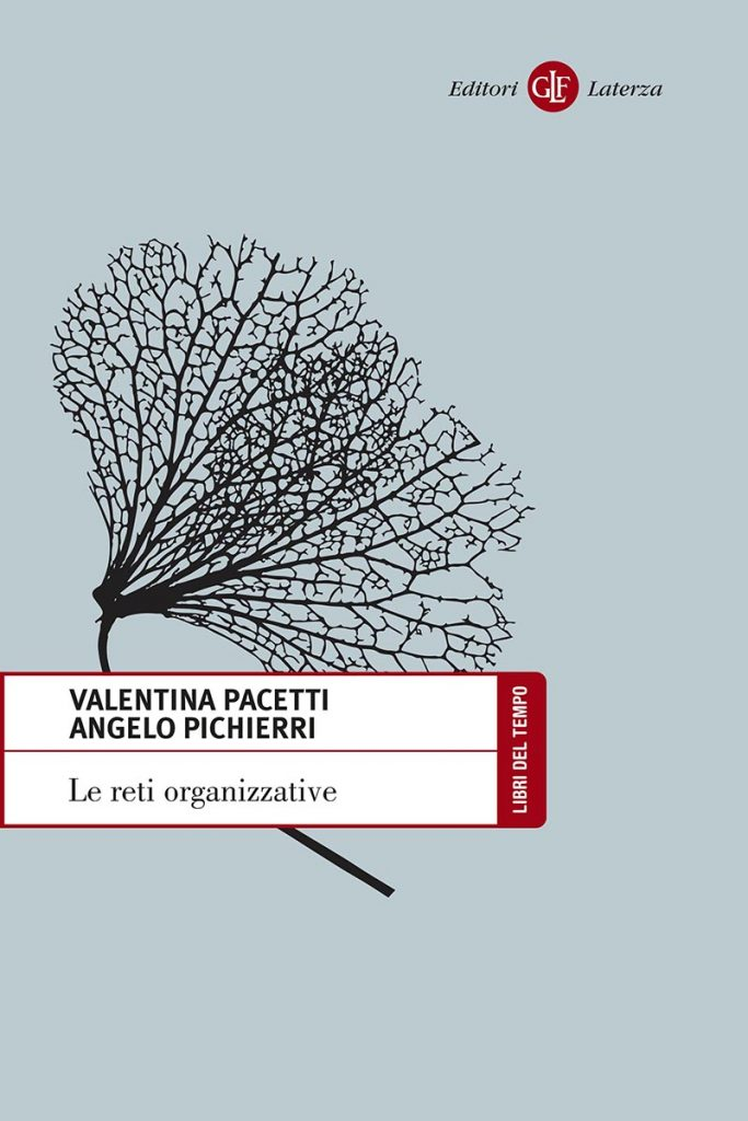 V. Pacetti e A. Pichierri, Le reti organizzative (Laterza)